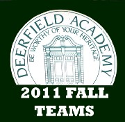 2011 DEERFIELD ACADEMY FALL ATHLETIC TEAMS & INDIV