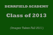 DEERFIELD ACADEMY CLASS of 2013 POR1TRAITS