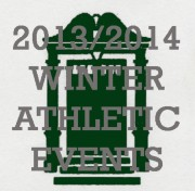 2013-2014 WINTER ATHLETIC EVENTS