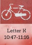 Letter K Photo Times 10;47-11;16