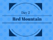 Day 2 - Red Mountain Pass