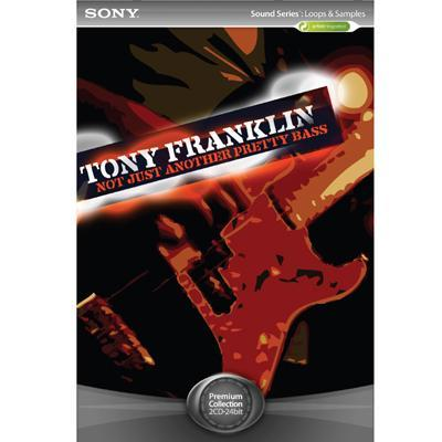 Sony Loops For Acid Tony Franklin: Not Just Another Pretty
