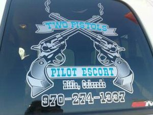 TWO PISTOLS PILOT ESCORT 970-274-1337 SAFETY ALWAYS COMES FIRST image