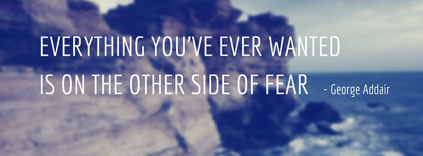 Fear Is Your Worst Enemy