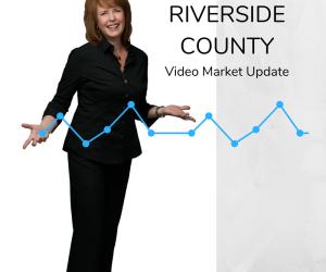 October 2018 Real Estate Market Update Riverside County, CA.