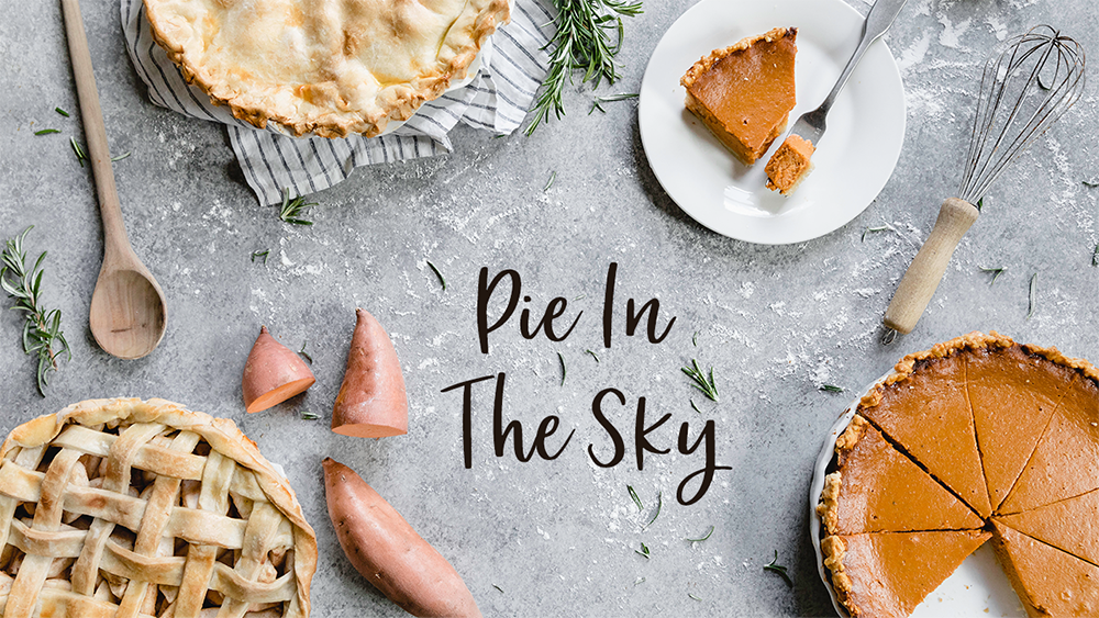 Pie in the Sky 2019