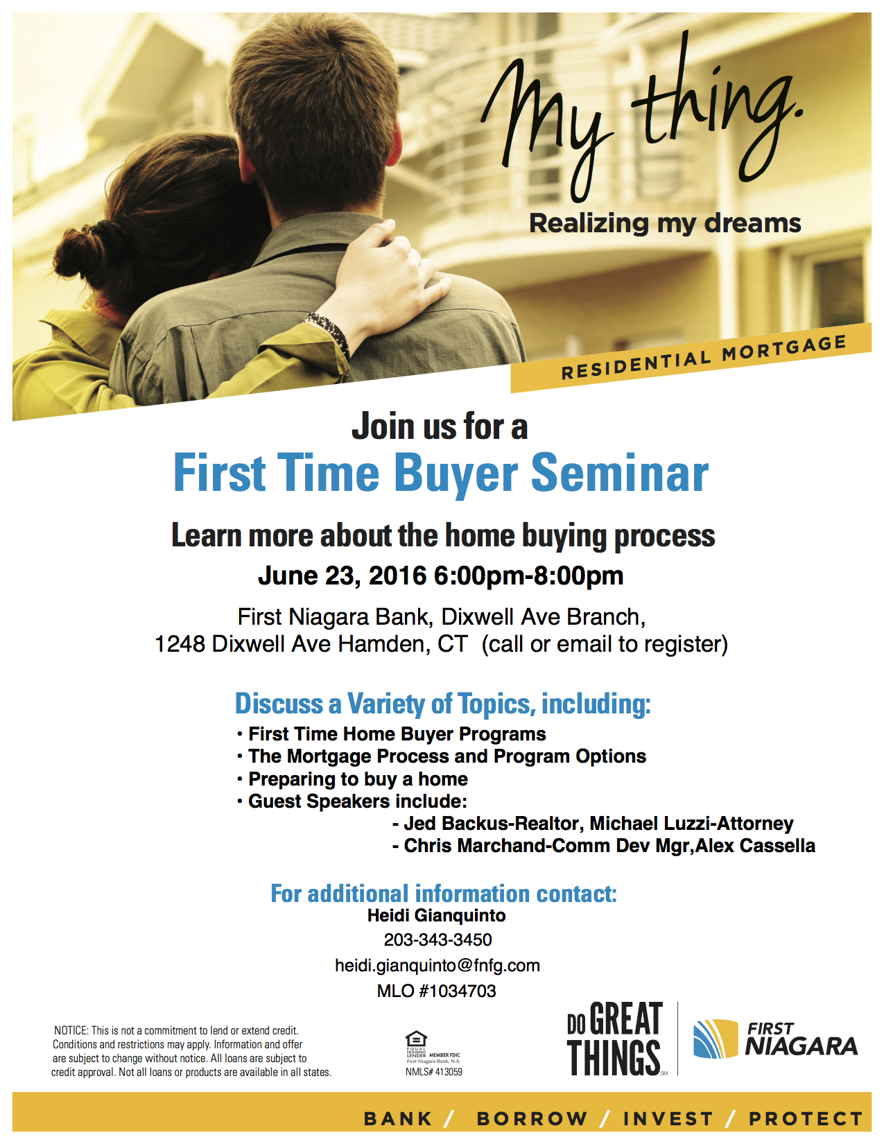 First Time Home Buyer Seminar Thursday June rd at 6pm