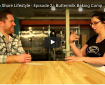 The North Shore Lifestyle - Episode 2 - Buttermilk Baking Company in Newburyport