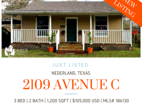 HOT NEW LISTING – 2109 Avenue C, Nederland Texas 77627