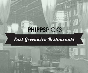 Phipps Picks - East Greenwich Restaurants