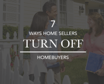 Why Home Sellers Turn off Homebuyers