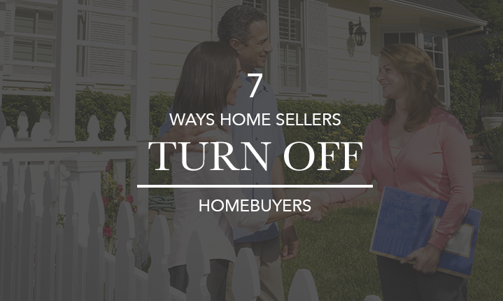 7-Ways-Home-Sellers-Turn-off-Homebuyers---San-Diego-At-Home