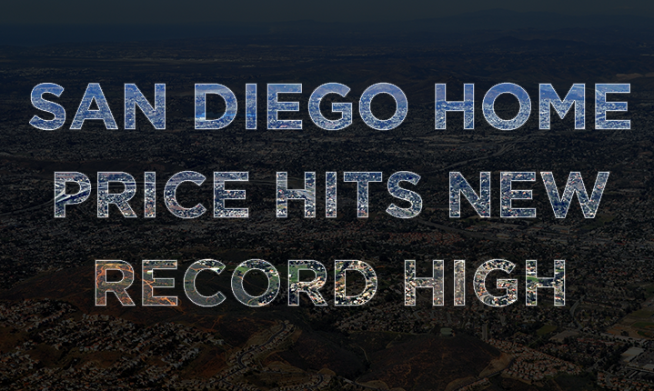 San-Diego-Home-Hits-New-Record-High-San-Diego-at-Home