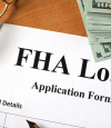 IF YOU'RE THINKING OF BUYING A HOME, LOOK INTO AN FHA LOAN