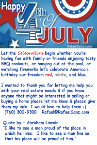 Happy 4th of July from Rafael Sanz your Realtor
