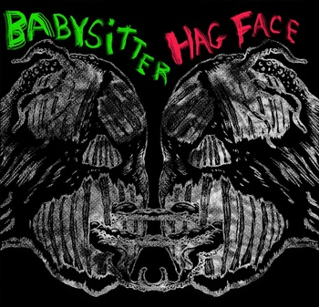 Babysitter_hag_face_split_e.p.