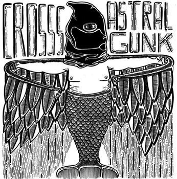 Cosss_astral_gunk_cover