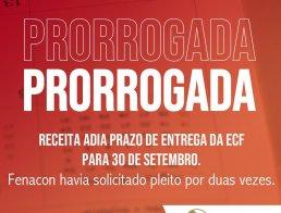 Prorrogado o prazo de envio da ECF