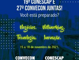 CONESCAP E CONVECON JUNTAS EM 2021!