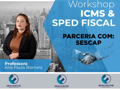 Workshop ICMS & SPED FISCAL