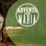 Advento com Maria - 2º semana