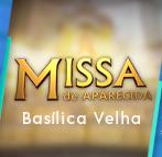 Missa Aparecida - Basílica Velha - 147x143