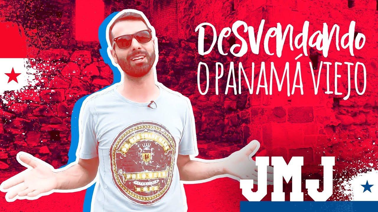 #JMnaJornada: Desvendando o Panamá Velho