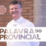 Palavra do Provincial Maio
