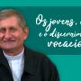 Dom Vilson Basso fala sobre vocação