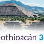 Teotihuacán em 360º