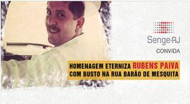 Homenagem eterniza Rubens Paiva