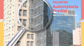 PALESTRA - Autovistoria predial - Serviço e fiscalização