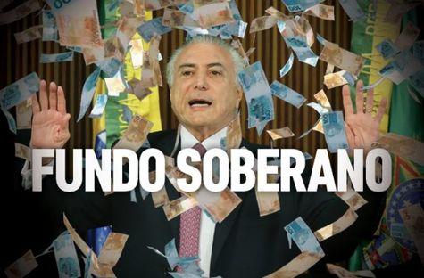 Enquanto governo golpista perdoa dívida de R$ 62 bilhões de empresários e outros R$ 25 bi de banqueiros, Fundo Soberano do Brasil é saqueado e extinto.