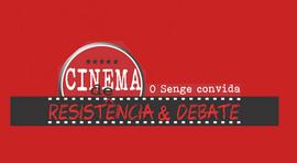 SENGE-RJ convida para o CINEMA DE RESISTÊNCIA & DEBATE