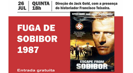 CINEMA E RESISTÊNCIA E DEBATE: Fuga de Sobibor