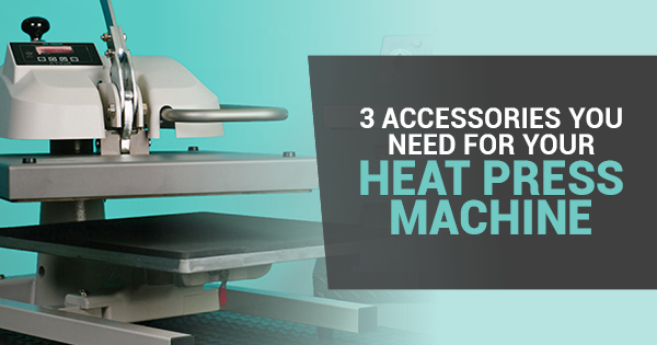 types of heat press accessories