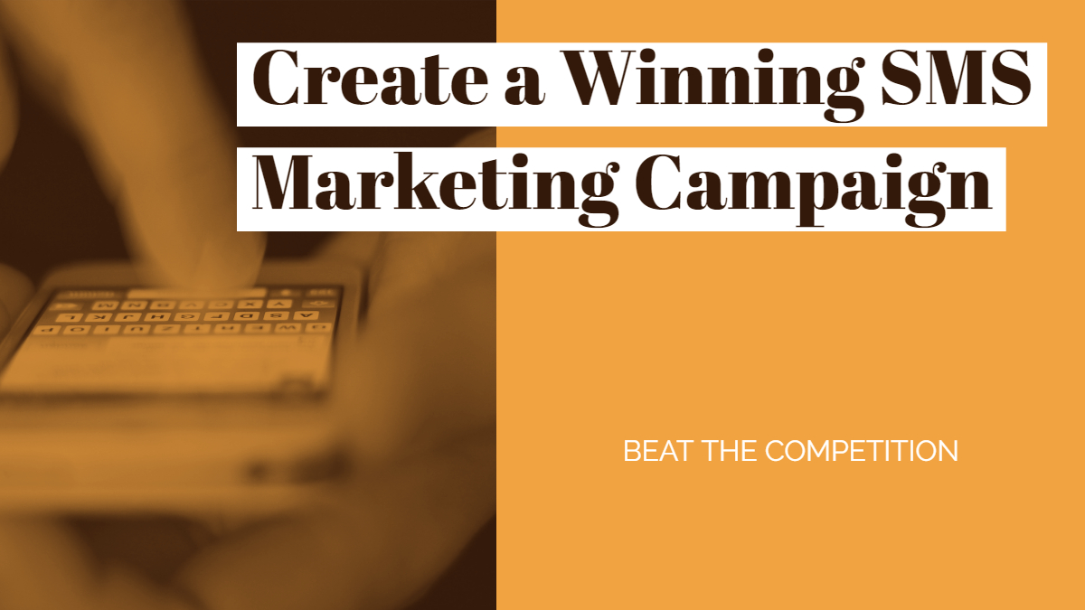 Winning SMS Campaign