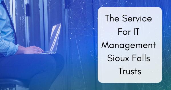 IT Management Sioux Falls