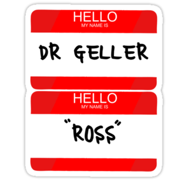 red name tag of dr. geller and ross
