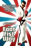 The Foot Fist Way (2008)