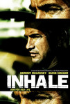 Inhale (2010)