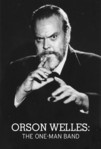 Orson Welles: The One-Man Band (1995)