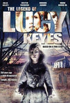 The Legend of Lucy Keyes (2006)
