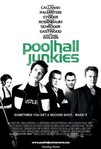 Poolhall Junkies (2002)