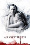 All Good Things (2010)