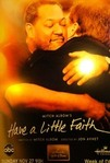 Have a little faith (2011)