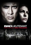 The Bad Lieutenant: Port of Call New Orleans (2009)
