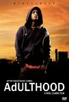 Adulthood (2008)