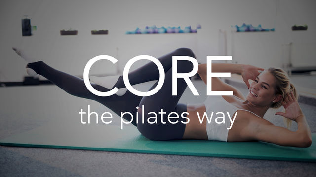 Core the Pilates Way