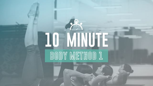 10 Min Body Method 1